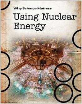 Using Nuclear Energy by John Townsend