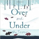 Literature Connection - Over and Under the Snow