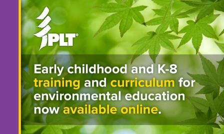 Early childhood and K-8 training and curriculum for environmental education now online