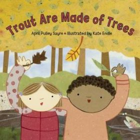 trouts are made of trees children's book