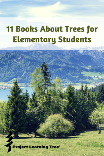 11 books about trees for elementary students