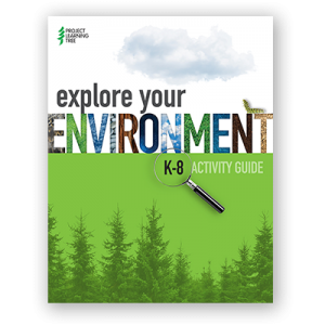 PLT book cover K-8 Activity Guide Explore Your Environment