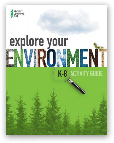 book cover Explore Your Environment K-8 Activity Guide