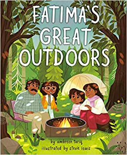 cover of fatimas great outdoors book a young girl with her sister father and mother huddle by a fire in a forest