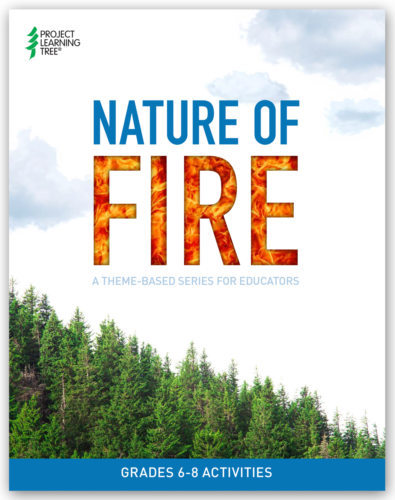 cover of plt's nature of fire activity collection with flames inside the text of fire and a canopy of evergreen trees below